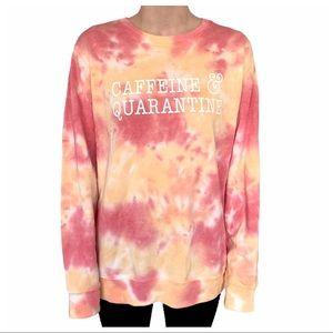 NWT Caffeine & Quarantine Tie Dye Sweatshirt